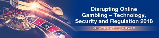 Disrupting Online Gambling 2018 to discuss Online Casino Security and Regulation